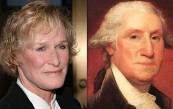 Glenn Close and George Washington